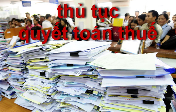 thu tuc quyet toan thue
