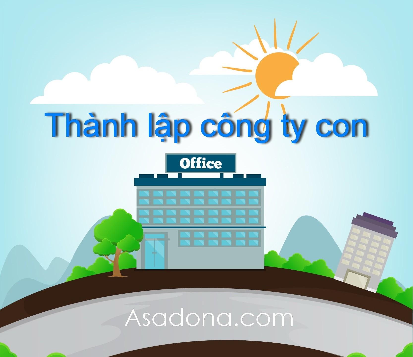 Thủ tục thành lập công ty con tại Đồng Nai
