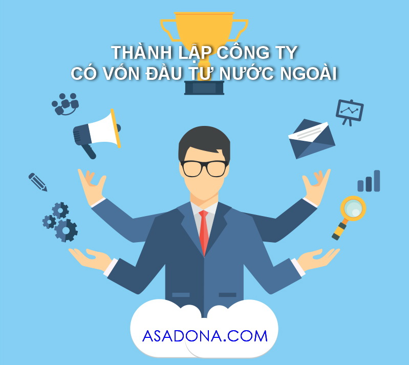 thanh lap cong ty co von nuoc ngoai