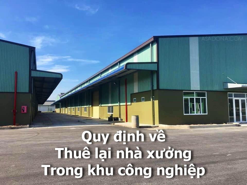 Quy định về thuê lại nhà xưởng trong khu công nghiệp